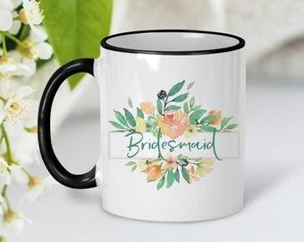 Bridesmaid Gift Mug | Customized Bridesmaids Mugs | Bridesmaid Coffee Mug | Bridesmaid Proposal | Will You Be My Bridesmaid Bridal Party Mug