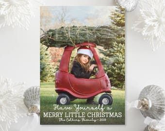 Printable OR Printed Photo Christmas Cards - Have Yourself a Merry Little Christmas Photo Holiday Cards, Portrait Photo Printed Cards 017 P1