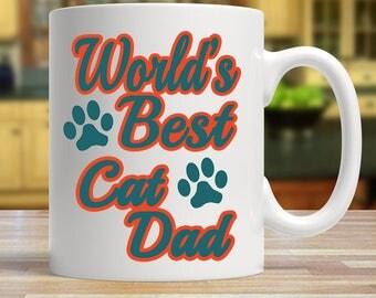 World's best cat dad, Cat dad mug, Cat dad gift, Cat father mug, Cat gift for him, Best cat dad ever
