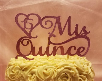 Mis Quince Glitter Cake Topper, Quinceanera Glitter Cake Topper, Quinceanera Birthday Party Decoration, 15th Birthday cake topper.