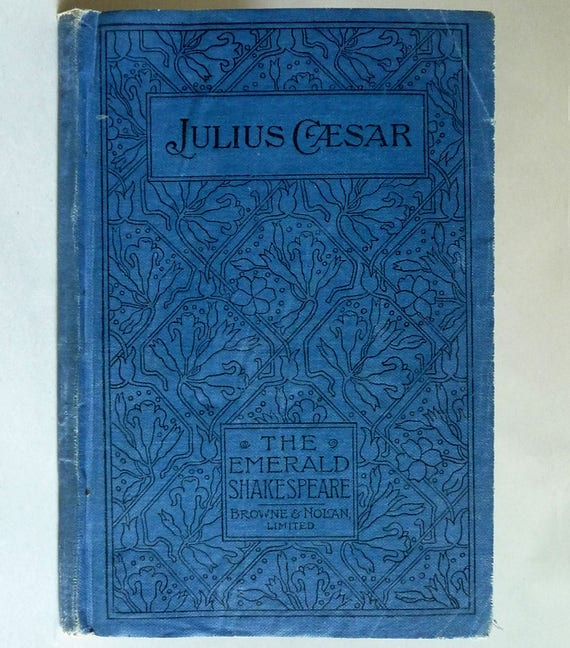 Julius Caesar William Shakespeare Published by Browne & Nolan - Ca. 1900's Student Text Dublin, Ireland