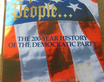 Of the People , 1992 , 200 Year History of the Democratic Party