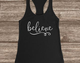 Believe Women's Workout Racerback Tank - Workout Tank Tops - Exersize Tanks - Gym Tank Tops - Racerback Women's Tanks - Encouragement Tanks