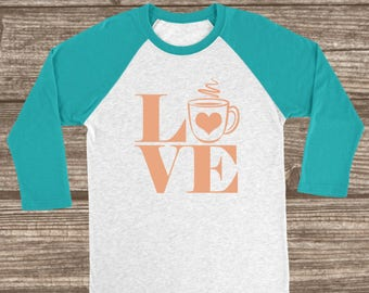 Coffee Love 3/4 Sleeve T-Shirt - Coffee Shirts - Mom Shirt - Gift for Mom - Tired - Coffee Lover