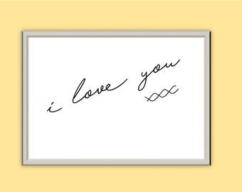 I Love You xxx // Typography Print // Wall Art // Home Decor // A5 A4 A3