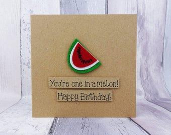Watermelon birthday card, Anniversary pun card, Funny handmade fruit card, One in a million / melon, Happy Birthday, Kraft card, Felt fruit