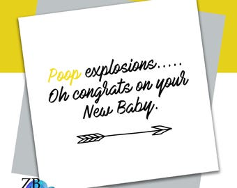 Poop explosions that is all Card - new baby - baby shower - expecting - new parent - funny card - ZB Design