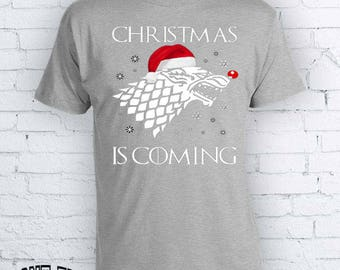 Christmas is Coming - Winter is Coming Game of Thrones Christmas Holidays Ugly Sweater - Christmas T-shirt FEA385