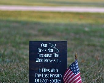 Flag - Soldier - Patriotic - America - Fourth of July - Memorial Day - Veterans Day - Wood Sign - Sign with Saying - Wall Sign - Home Decor