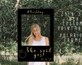 """Gold """"She Said Yes"""" Photobooth Polariod Printable Frame/ Black and Gold/ Customizable Bahelorette Bridal Shower Printables"""