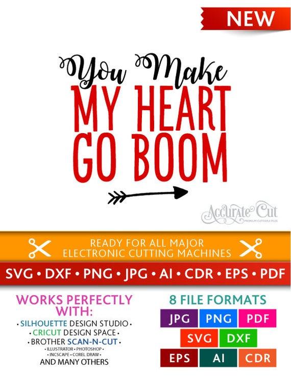 You Make My Heart Go Boom Svg You Make My Heart Go Boom CutYou Make My Heart Go Boom Boom