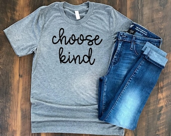 Choose Kind t-shirt - Wonder shirt - Kindness tshirt - Kindess Matters - Choose Kind shirt - inspirational tshirt - teacher tshirt - cursive
