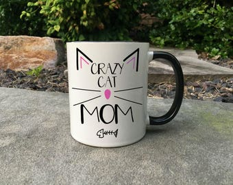 Crazy cat mom,  Cat Mug, Cat Mother's Day Gift, Cat Cup, Funny Cat Mug, Cat Mom, Cat, Cat Lady, , Cat lover