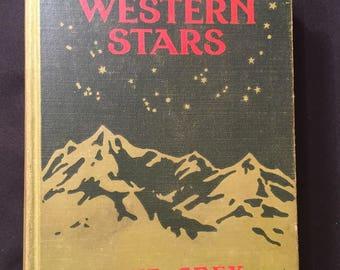 The Light of Western Stars by Zane Grey vintage book