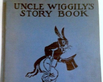 Vintage Uncle Wiggily's Story Book by Howard R. Garis (circa 1921)