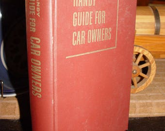 Handy Guide for Car Owners by Frank Mitchell ~ 1953 1st Edition ~ Excellent for the Garage / Car Guy / Hot Rod Shop