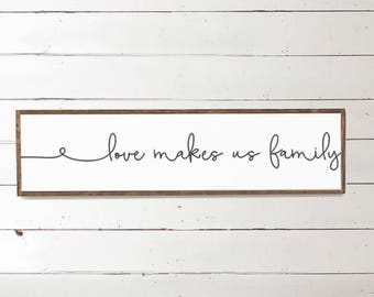 love makes us family wood sign - Home Decor - Wood Signs - Wooden Signs - Wall Decor - Wall Art - Custom Wood Signs - Wall Decor -