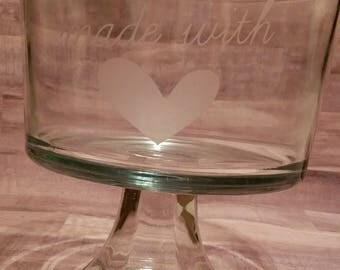 """Etched Glass Dessert Dish """"Made with Love"""""""