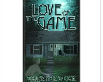 Love of the Game- Limited, Signed First Edition Paperback