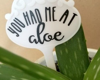 You had me at ALOE Plant Marker