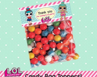 LOL Surprise Candy Bag Toppers! Favor Bag Toppers! Instant Download!