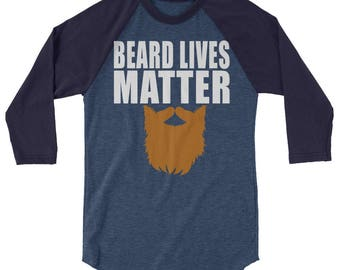 Funny Beard Lives Matter Baseball Shirt