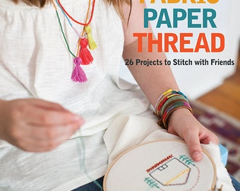 Fabric Paper Thread by Kristen Sutcliffe