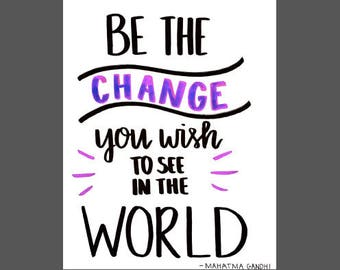 Be the Change - Classroom Poster