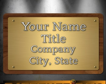 "Classy Brass and Wood Look Sign Aluminum 8"" x 12"" Personalized Custom"