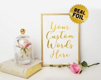 Custom gold foil, Real Gold Foil Print, Custom Quotes Foil, Foil Print Wall Art, Custom Foil Print, Personalized Foil, Your Quotes Print