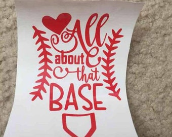 All about that Base decal