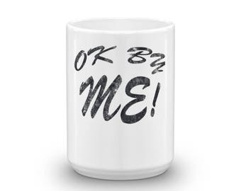Ok By Me!  Spartees Mug