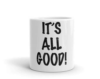 It's All Good Spartees distressed white Mug
