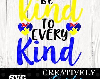 Be kind to every kind SVG / Austism awareness SVG