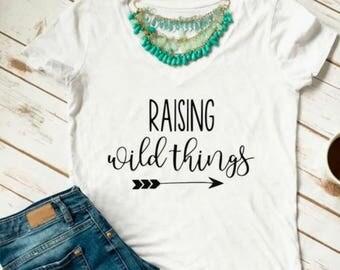 Raising Wild Things Shirt, Mom Life Tee, Mom T-shirt, Motherhood