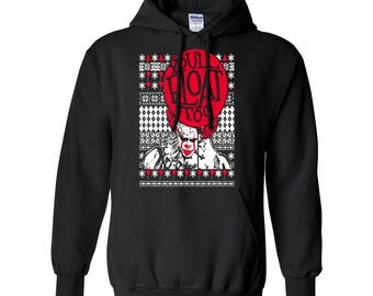 IT You'll Float Too Movie Stephen King Christmas Clothing Adult Unisex Printed Hoodie Hooded Sweatshirt for Women and Men