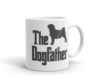 The Dogfather mug, funny pug mug, pug you, Gift for him, funny dog gift, The Godfather parody, dog lover mug, Dog lover gift,, pug lover mug