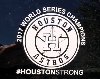 Houston Astros 2017 World Series Champions HoustonStrong Car Truck Computer Decal