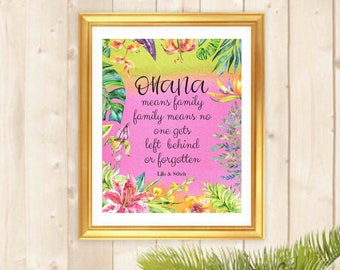 Printable art Ohana means family Beautiful Colorful Watercolor Tropical Floral Art Inspirational Motivational Quotes Home Office Dorm Decor