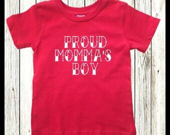 PROUD MOMMA'S BOY Toddler T-shrt