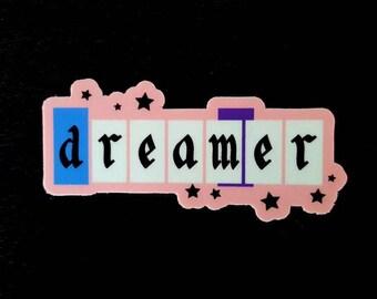 Dreamer | vinyl sticker