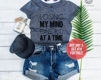 Funny Mom Shirts, Mom Shirt, Funny Shirt Mom, Funny Mom T-shirt, Losing my mind one kid at a time, Funny Mom