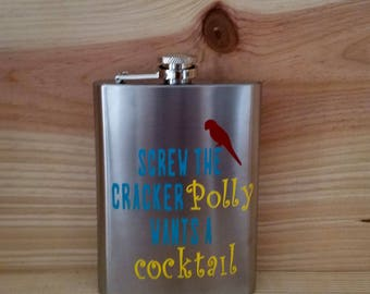 Screw the Cracker, Polly wants a Cocktail Flask, Flasks, Custom Glasses