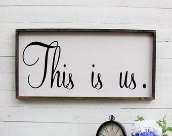 This Is Us, This Is Us Rustic Wooden Over The Bed, Farmhouse Decor, Large Wall Art, Rustic Wall Decor, Wood Sign, Wooden Signs, Rustic Decor