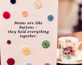 Mums are like buttons greeting card with button embellishments