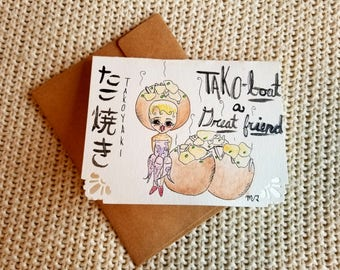 Tako-bout a good friend (takoyaki)