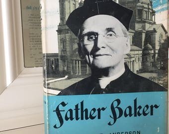 Father Baker Hard Cover Book - 1960 - By Floyd Anderson Our Lady of Victory Homes of Charity