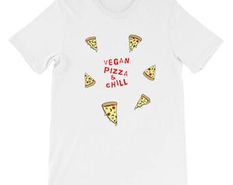 Vegan Pizza & Chill - pizza shirt, pizza t shirt, vegan pizza t shirt, vegan pizza shirt, vegan t shirt, vegan shirt