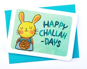 Happy Challah Days Bunny - Holiday Greeting Challah Card Bunny Hanukkah Card Puns Season's Greetings Card Funny Hanukkah Card Gifts for Her