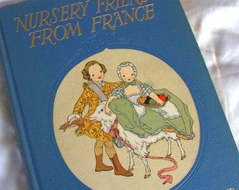 Vintage Children's Book - Nursery Friends From France - Vintage illustrations - Full Page Color Illustrations  - Poetry - Lyrics - Chromo